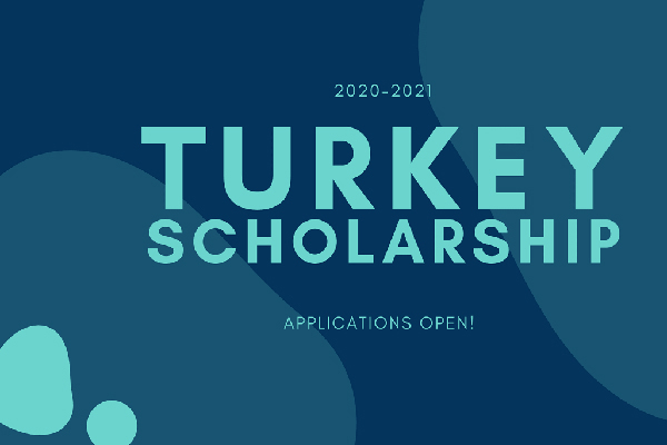 Turkish Government Scholarships 2020 Now Open