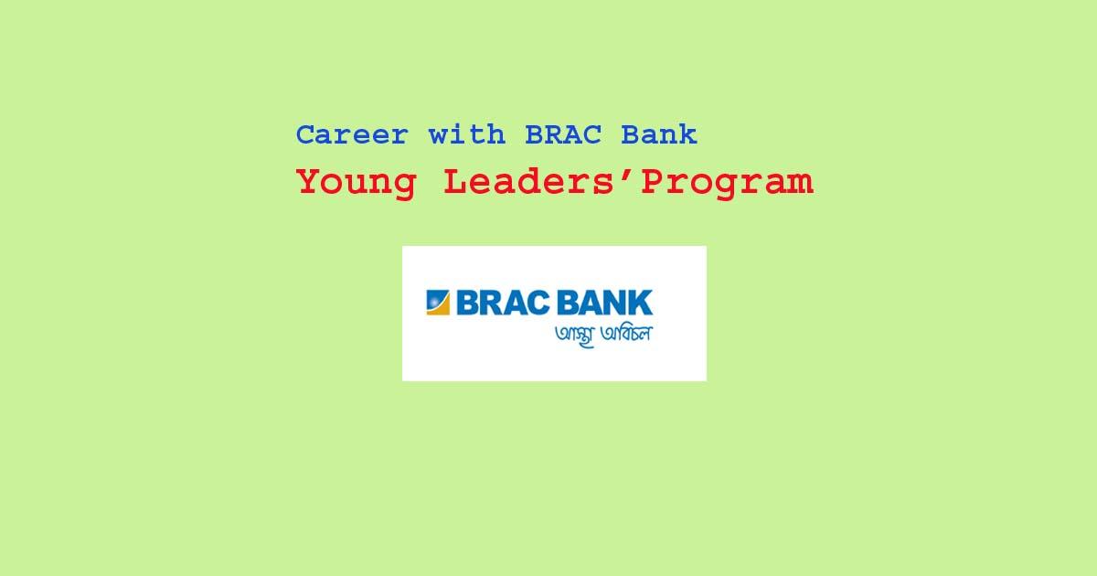 BRAC Bank Job Circular 2021 : Young Leaders' Program ...